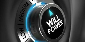 HOW TO BUILD YOUR WILLPOWER