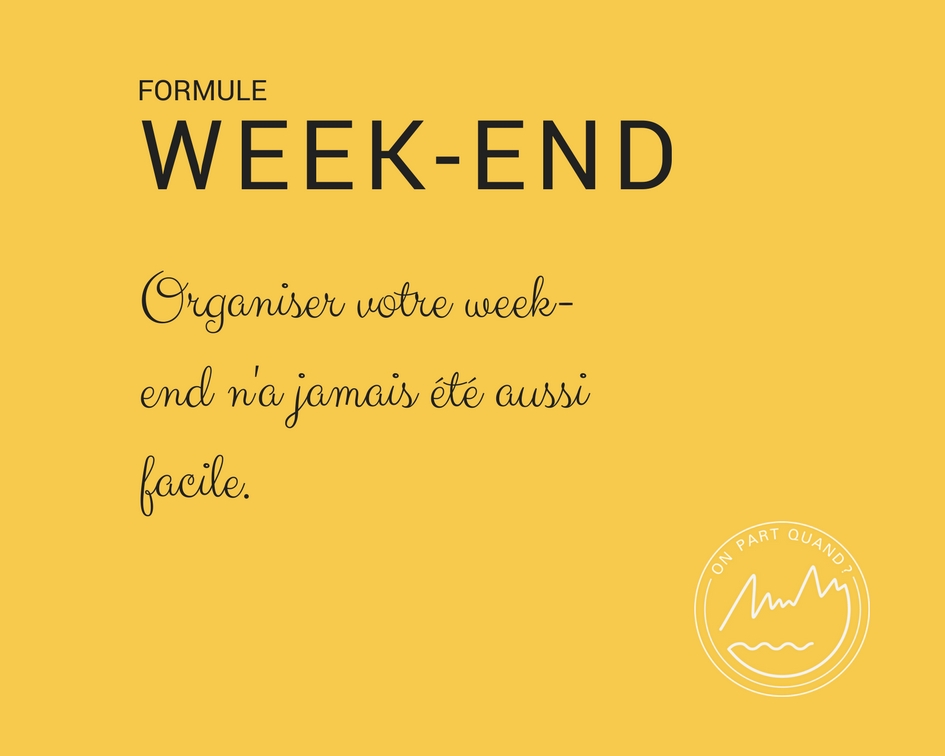 organiser son week end facilement