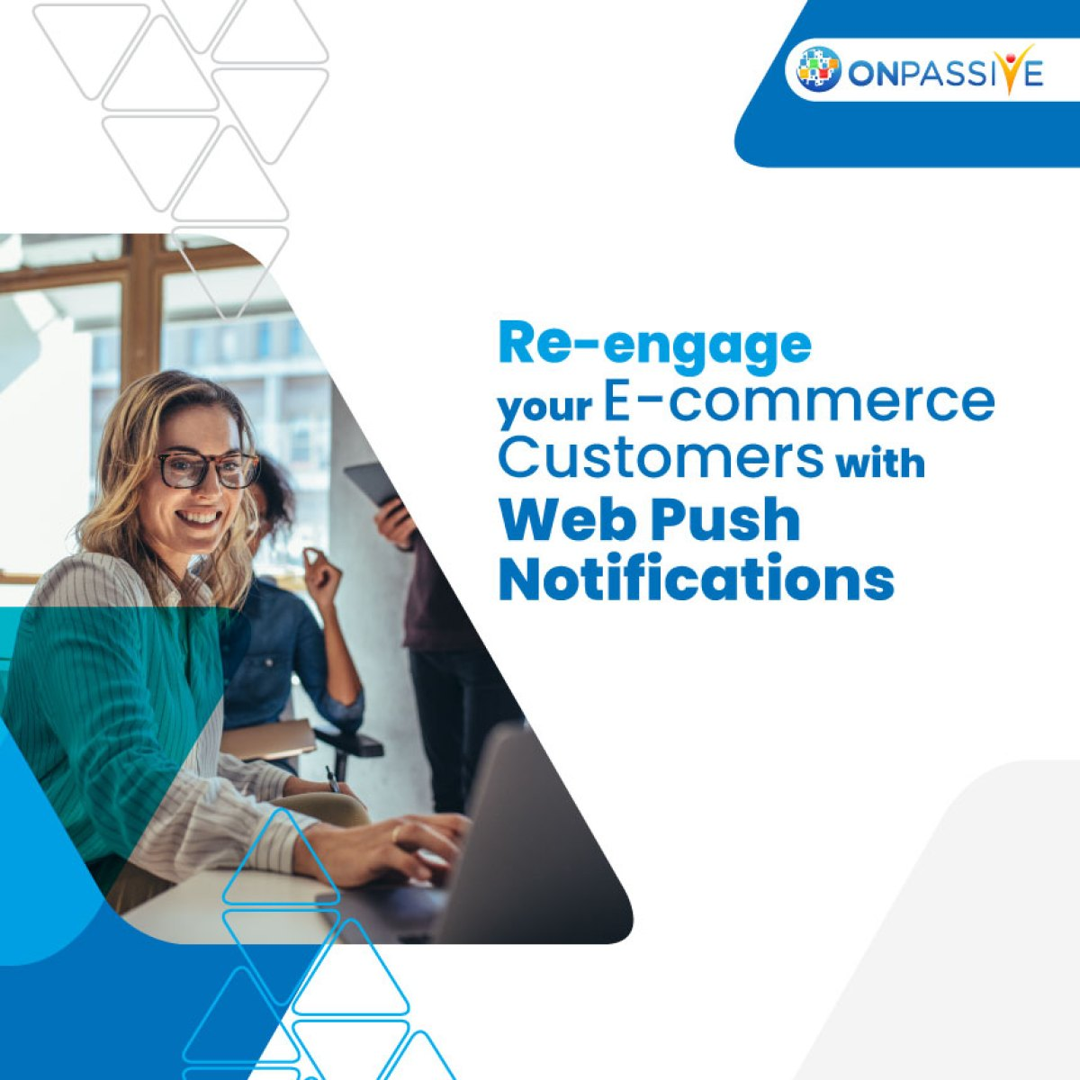 5 Creative Ways To Re-engage Your Customers With Web-push Notifications