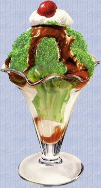 Next time you're in the mood for something sweet, how about a broccoli hot fudge sundae?!  Mmmmm!