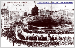"At noon, the marchers from the first Labor Day parade arrived at Reservoir Park. Most continued on to the post-parade party that included speeches, a picnic, an abundance of cigars and, ""Lager beer kegs... mounted in every conceivable place."""