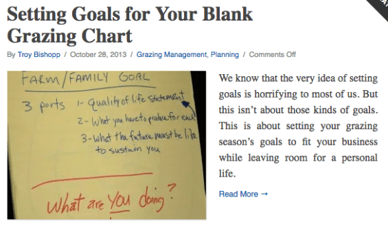We know that the very idea of setting goals is horrifying to most of us. But this isn't about those kinds of goals. This is about setting your grazing season's goals to fit your business while leaving room for a personal life.