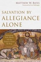 Bates_SalvationbyAllegianceAlone, Cover, Final