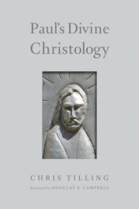 Tilling_Paul's Divine Christology_wrk04.indd