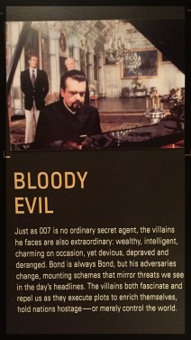 Spy Museum James Bond Villain Bloody Evil