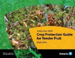 The front cover of OMAFRA Publication 360D Crop Protection Guide for Tender Fruit 2020-2021