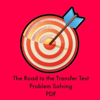 Primary Problem solving for the Transfer Test
