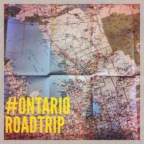 #OntarioRoadTrip