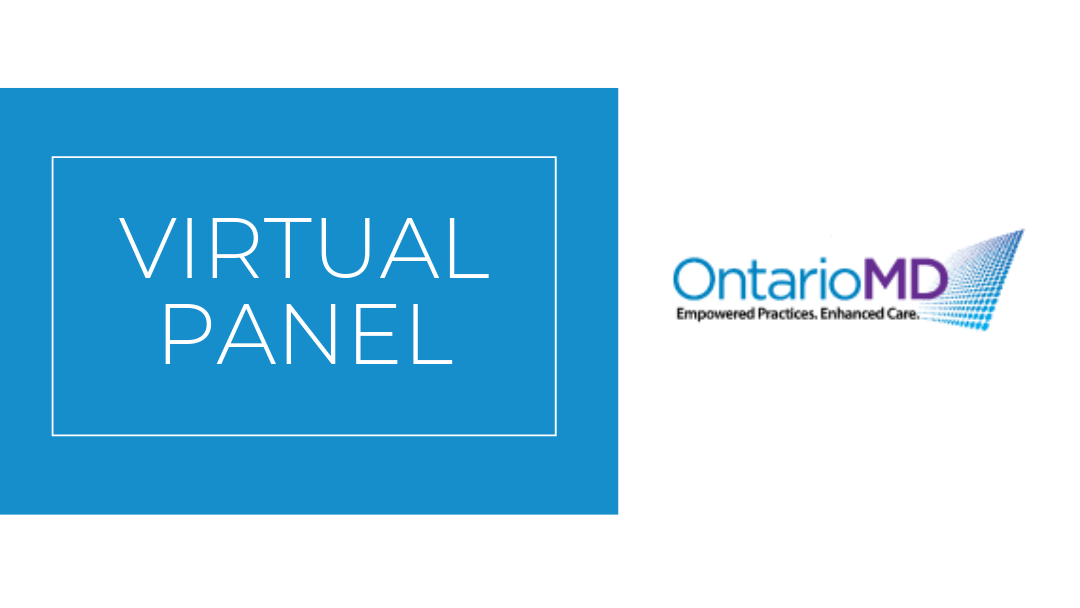 OntarioMD's Virtual Panel Discusses the Digital Health Transition