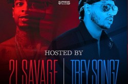 21 Savage & Trey Songz will be at The Globe Theatre in DTLA.