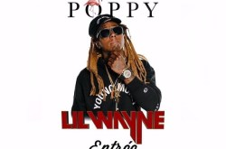 Lil Wayne will be at Poppy Nightclub. Friday, Feb. 16th.