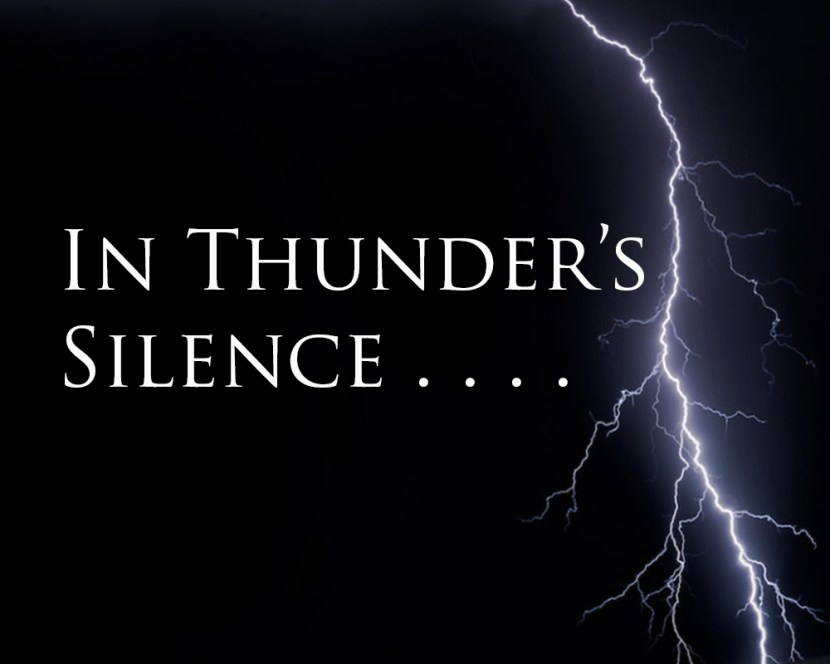 Chapter One: In Thunder's Silence