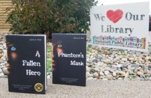 Chronicles of Avilesor: A Fallen Hero and Phantom's Mask outside of the Wanatah Public Library