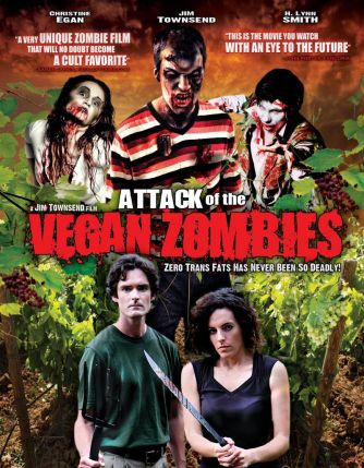 Attack Of The Vegan Zombies (2010)