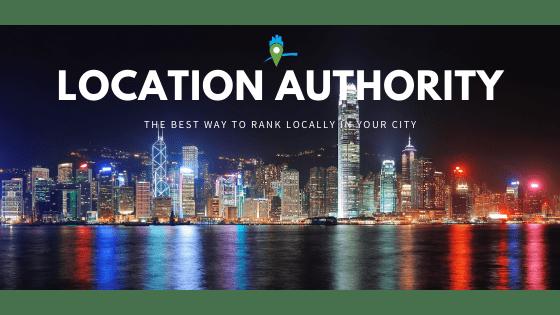 Location Authority - Local SEO Google Maps Ranking