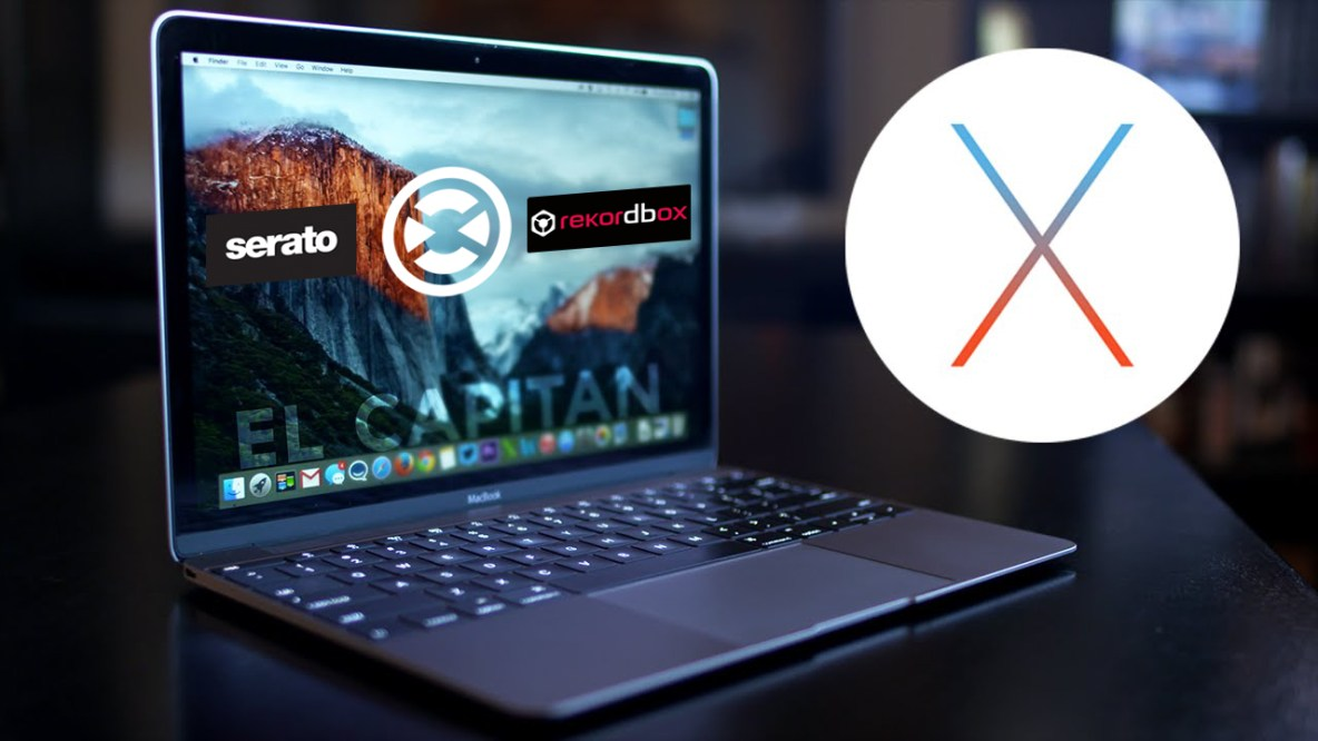 OS X El Capitan Compatibility Round-Up - On The Rise DJ Academy