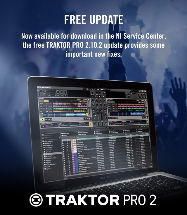 TRAKTOR 2 10 2 - Important Software Fixes - On The Rise DJ