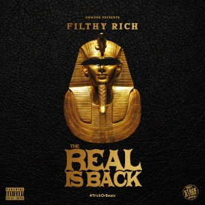filthyrich_therealisback
