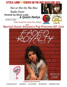 AtticaLundy PResents On The Rise Radio (3)