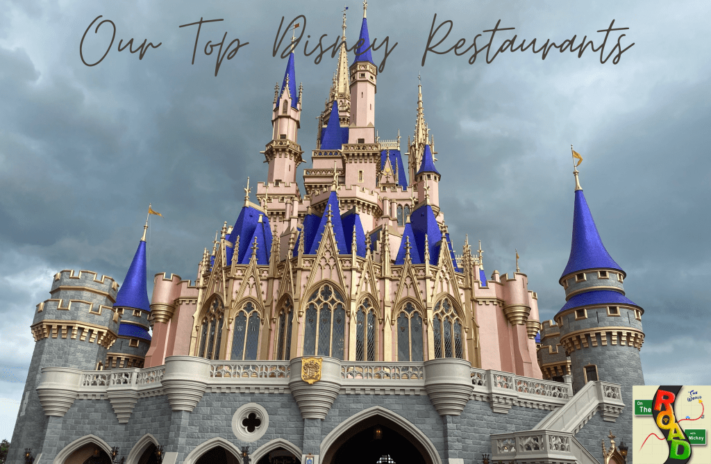 Our Top Disney Restaurants