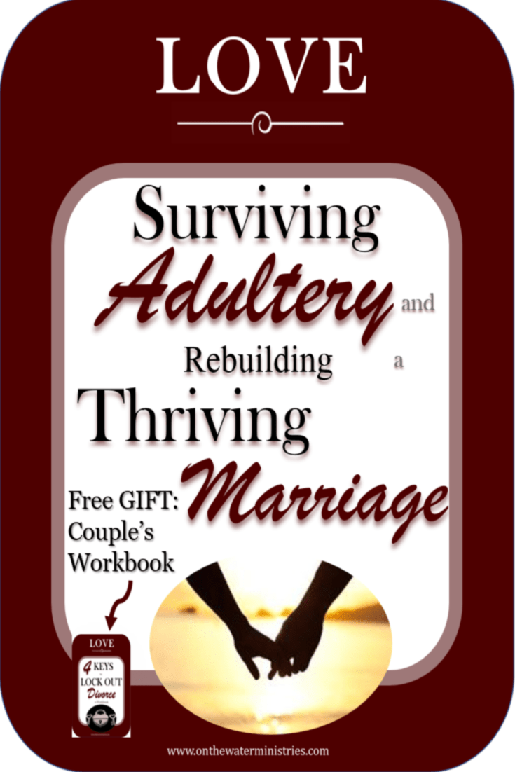 Surviving-Adultery-rebuilding-thriving-marriage.png