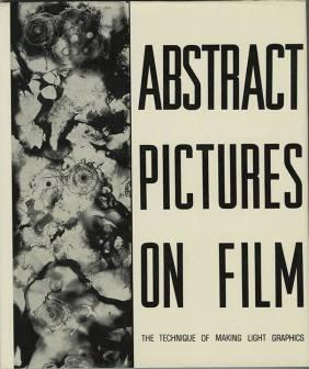 Heinz Hajek-Halke Book cover for Heinz Hajek-Halke, 1965, Abstract Pictures on Film: The technique of making light-graphics, (New York- Viking Press) 1965