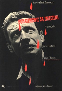 "Roman Cieslewicz (1957) Poster for ""BOHATEROWIE SA ZMECZENI"", 1957 (58.5 x 84 cm), rotogravure ""Les Heros sont fatigues"" /'Heroes and Sinners'/, France / West Germany (Cila Films), 1955"