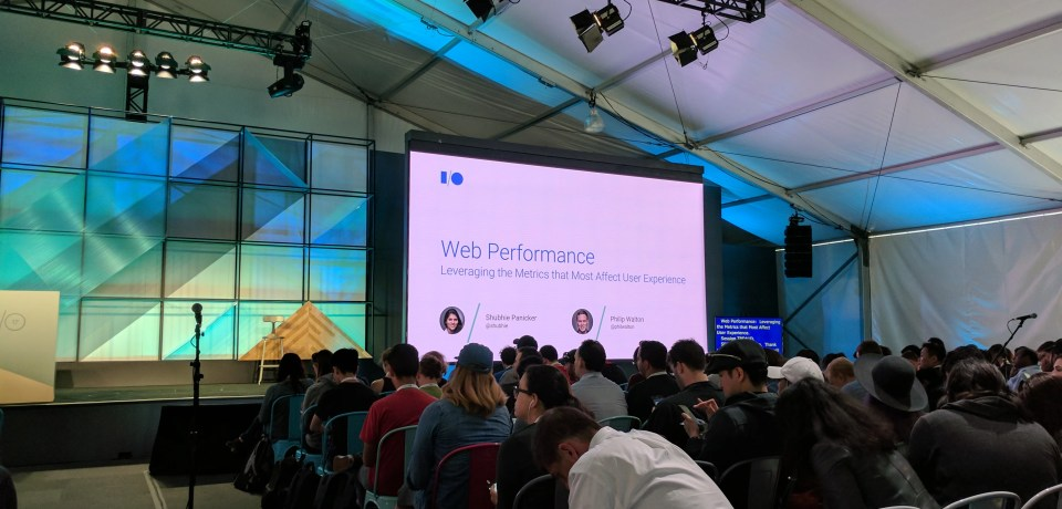 Web Performance: Leveraging the Metrics that Most Affect User Experience — Google I/O 2017 Live Blogs
