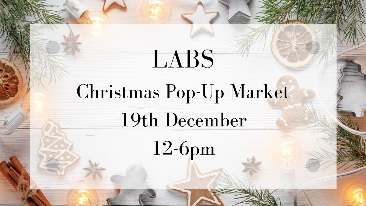 LABS Christmas Pop-Up Market 2018