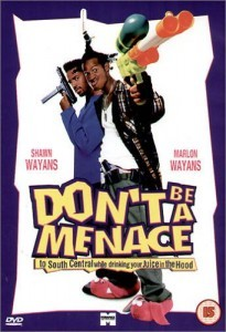 Don't Be a Menace to South Central While Drinking Juice in the Hood