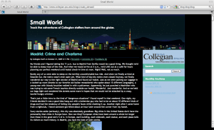 The Collegian's Small World blog is one of its latest forays into the scary world of new media. The blog explores topics related to studying abroad.