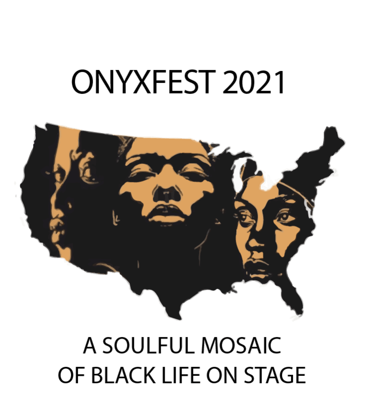 OnyxFest 2021: A Soulful Mosaic of Black Life on Stage