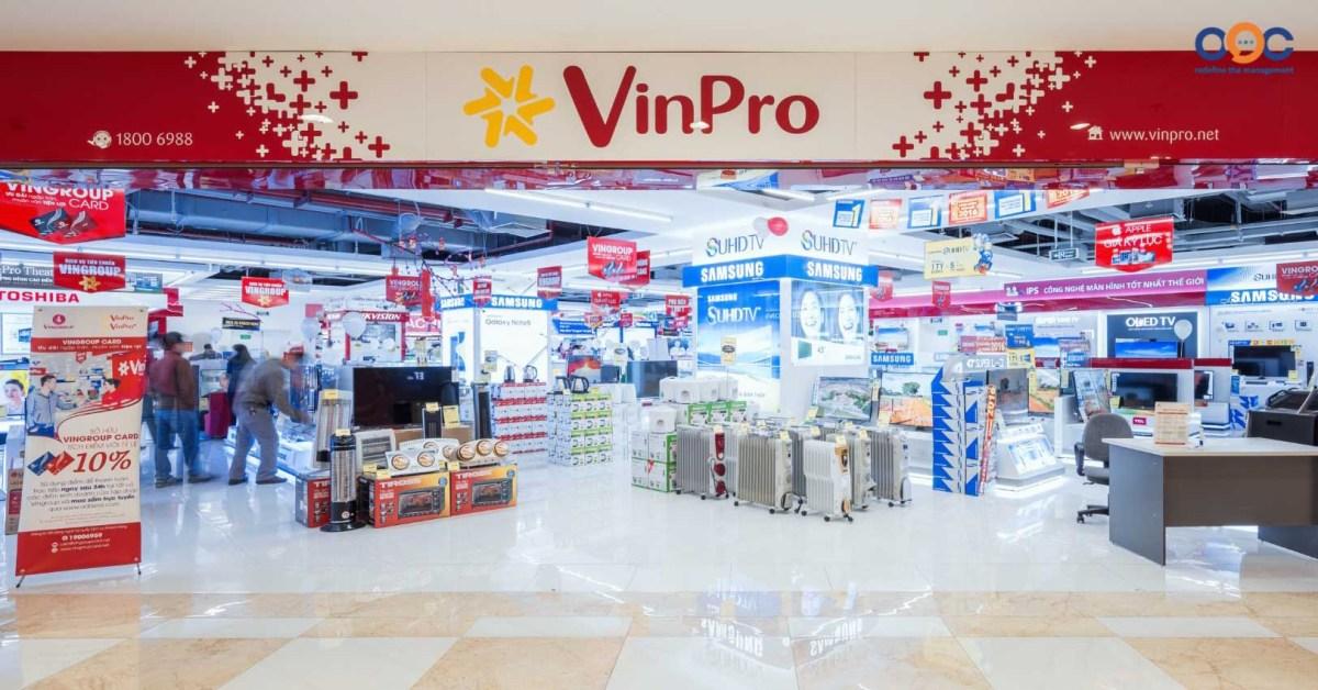 Chiến lược kinh doanh của VinPro - Đối thủ nặng ký của Điện máy xanh