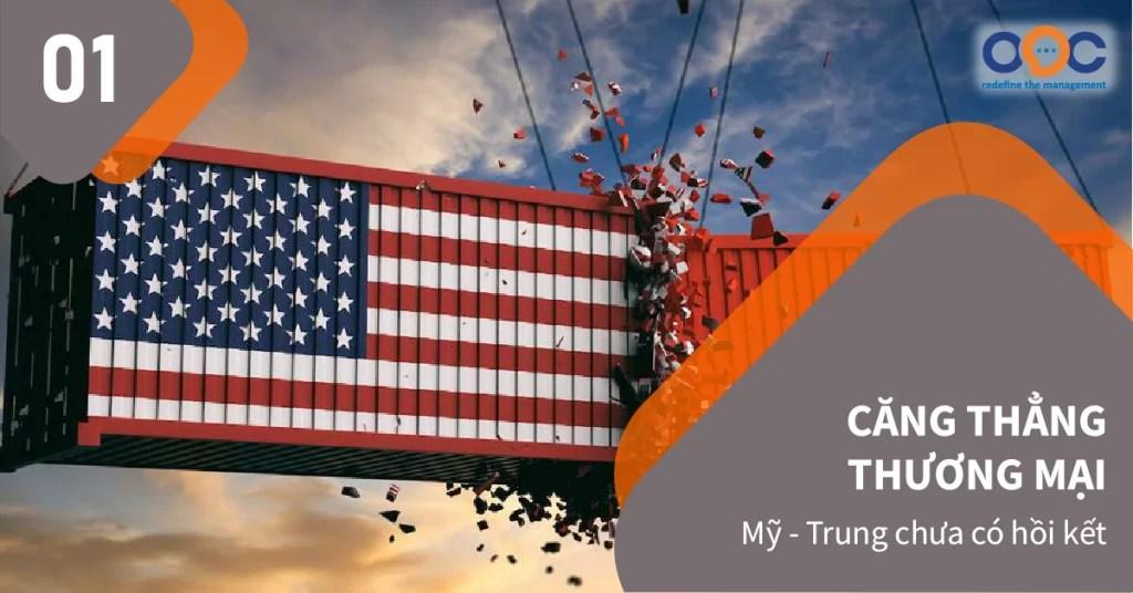 Chiến tranh thương mại Mỹ - Trung diễn biến căng thẳng trong trong năm 2019