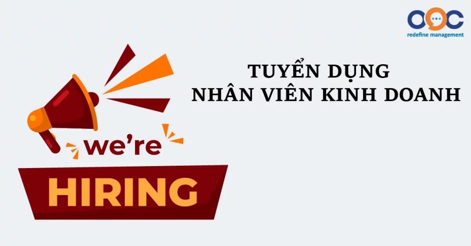 Thông báo tuyển dụng: NHÂN VIÊN KINH DOANH
