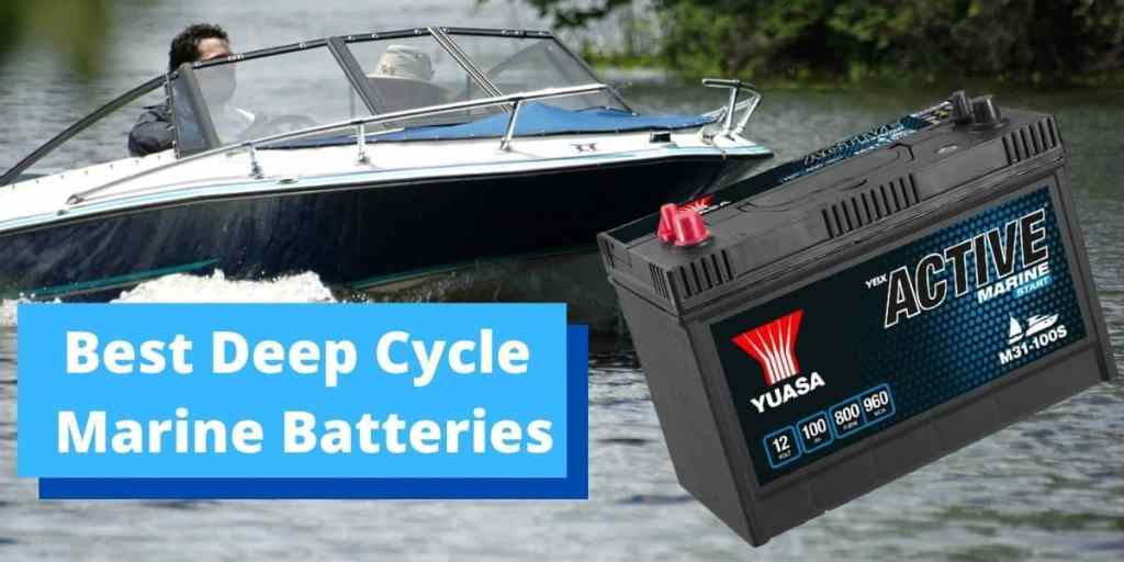 Best Deep Cycle Marine Batteries