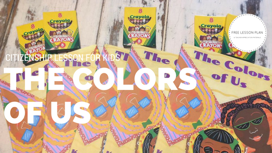 Citizenship Lesson for Kids - The Colors of Us Project