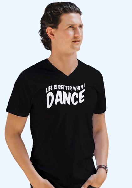 """Man wearing Zouk T-shirt decorated with unique """"Life is better when I Dance"""" design in black v-neck style"""