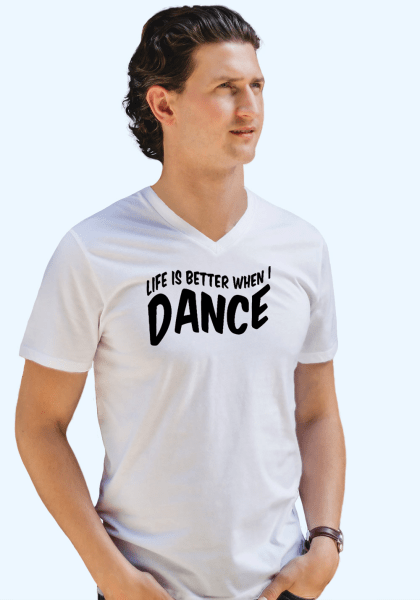 """Man wearing Zouk T-shirt decorated with unique """"Life is better when I Dance"""" design in white v-neck style"""