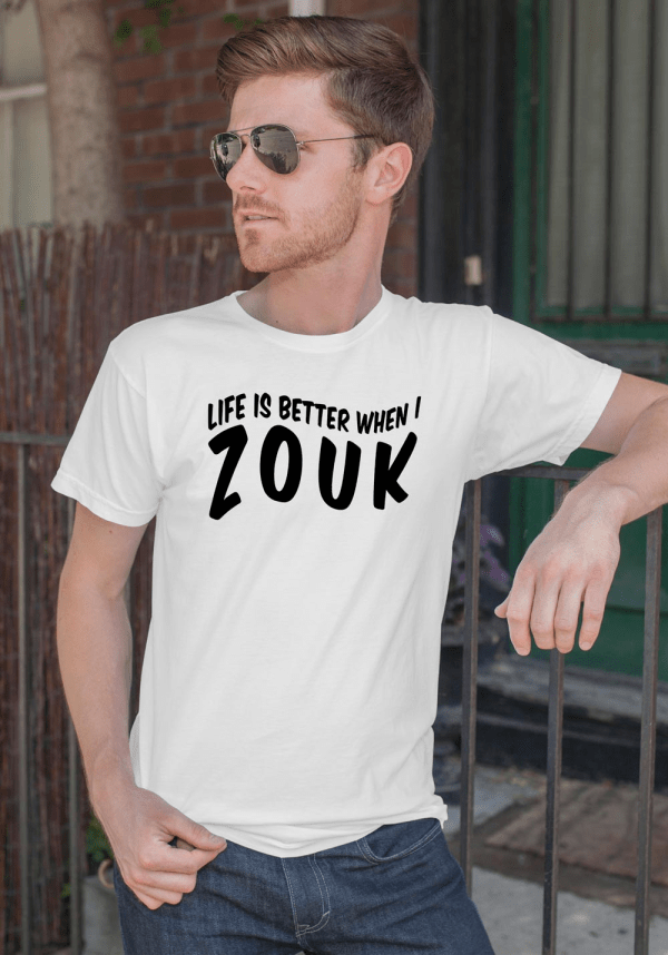 "Man wearing Zouk T-shirt decorated with unique ""Life is better when I Zouk"" design in white crew neck style"