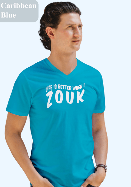 "Man wearing Zouk T-shirt decorated with unique ""Life is better when I Zouk"" design in caribbean blue v-neck style"