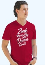 "Man wearing Zouk T-shirt decorated with unique ""Zouk feels so damn good"" design (red v-neck style)"