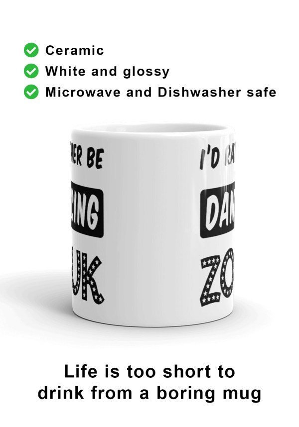 """Zouk Coffee Mug decorated with a unique """"I'd Rather Be Dancing Zouk"""" design, star version (front view) by Ooh La La Zouk."""