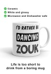 """Zouk Coffee Mug decorated with a unique """"I'd Rather Be Dancing Zouk"""" design, star version (right-hand view) by Ooh La La Zouk."""
