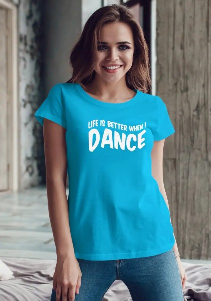 "Woman wearing Zouk T-shirt decorated with unique ""Life is better when I Dance"" design in blue crew neck style"