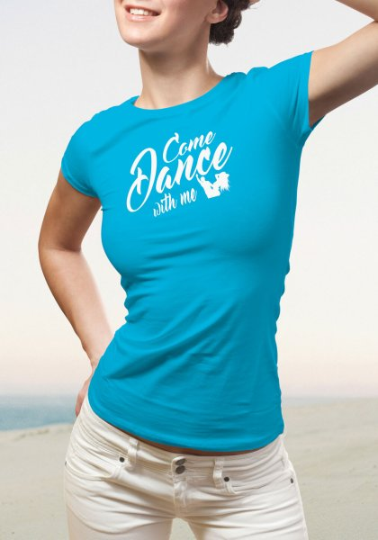 """Woman wearing Zouk T-shirt decorated with unique """"Come Dance with me"""" design in blue crew neck style"""
