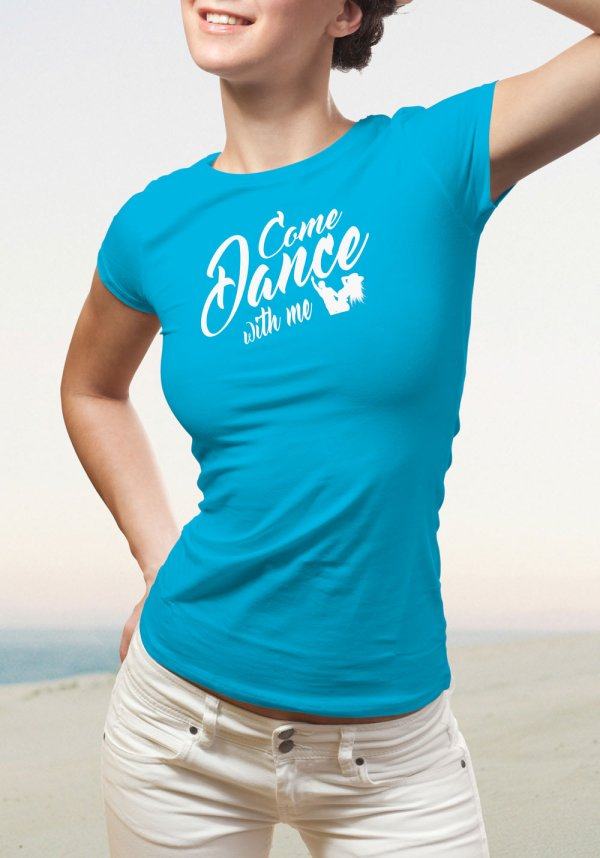"Woman wearing Zouk T-shirt decorated with unique ""Come Dance with me"" design in blue crew neck style"
