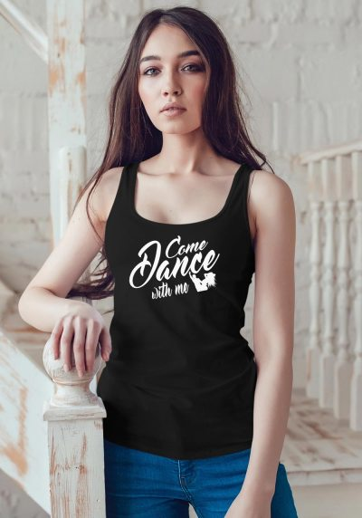 "Woman wearing Zouk t-shirt decorated with unique ""Come Dance with me"" design in black tank top style"