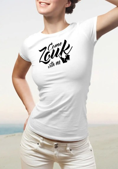 "Woman wearing Zouk T-shirt decorated with unique ""Come Zouk with me"" design in white crew neck style"