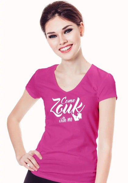 "Woman wearing Zouk T-shirt decorated with unique ""Come Zouk with me"" design in pink v-neck style"